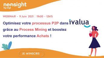 Process Mining : une technique pour optimiser votre processus P2P et booster votre performance Achats ?